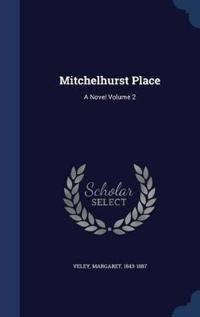 Mitchelhurst Place