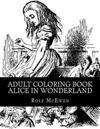 Adult Coloring Book: Alice in Wonderland
