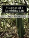 Musings of a Rambling Life: A Book of Poetry