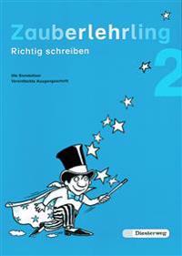 Zauberlehrling 2 Vereinfachte Ausgangsschrift. Für Bayern / Baden-Württemberg