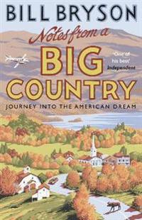 Notes from a big country - journey into the american dream