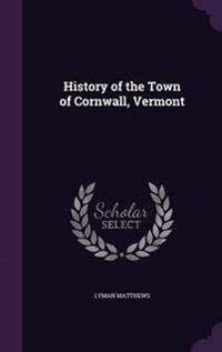History of the Town of Cornwall, Vermont