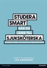 Studera smart när du läser till sjuksköterska