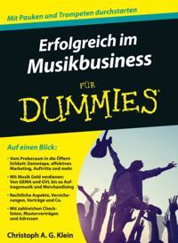 Erfolgreich im Musikbusiness f r Dummies