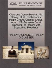 Clowrene Gentry Hoehn, J.M. Gentry, et al., Petitioners V. Ralph Crews, Charley Crews, et al. U.S. Supreme Court Transcript of Record with Supporting Pleadings
