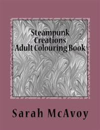Steampunk Creations: Adult Colouring Book