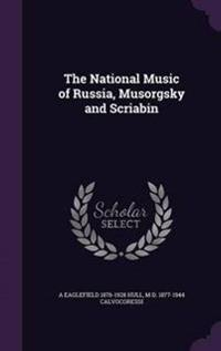 The National Music of Russia, Musorgsky and Scriabin