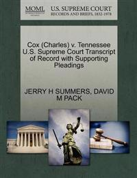 Cox (Charles) V. Tennessee U.S. Supreme Court Transcript of Record with Supporting Pleadings