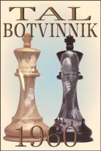 Tal-Botvinnik 1960: Match for the World Chess Championship