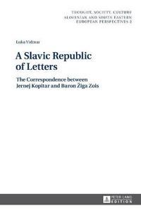 A Slavic Republic of Letters