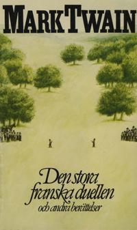 Den stora franska duellen och andra berättelser