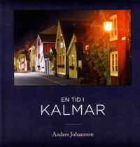 En tid i Kalmar - Anders Johansson pdf epub