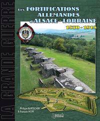 Fortifications Allemandes D'Alsace Lorraine 1870-1918