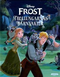 Frost. Trollungarnas barnvakter
