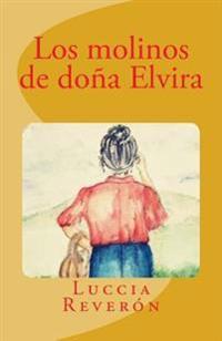 Los Molinos de Dona Elvira