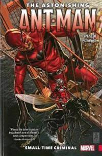 The Astonishing Ant-Man, Volume 2: Small-Time Criminal