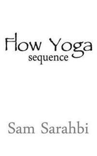 Flow Yoga Sequence: Vinyasa Yoga Sequence Script