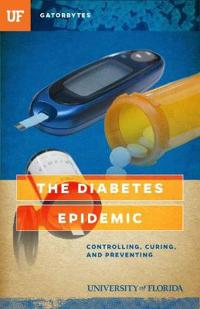 The Diabetes Epidemic: Controlling, Curing, and Prevention