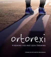 Ortorexi - fixering vid mat och träning