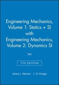 Engineering Mechanics: Statics, Volume 1: v. 2: WITH Engineering Mechanics - Dynamics, 7r.ed