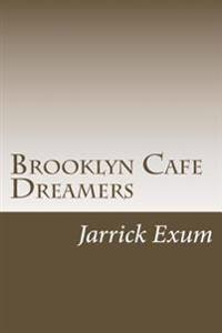 Brooklyn Cafe Dreamers