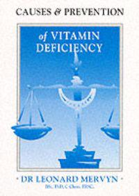Causes and Prevention of Vitamin Deficiency