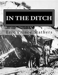 In the Ditch: Stories of the Pacific Great Eastern Railway 1929-65