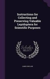 Instructions for Collecting and Preserving Valuable Lepidoptera for Scientific Purposes