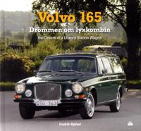 Volvo 165 : drömmen om lyxkombin