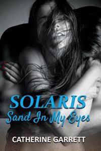 Solaris: Sand in My Eyes
