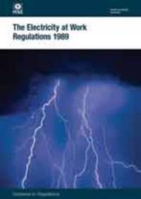 Electricity at work regulations 1989 - guidance on regulations