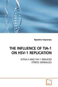 The Influence of Tia-1 on Hsv-1 Replication