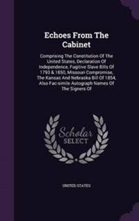 Echoes from the Cabinet