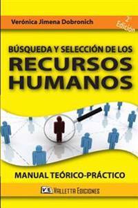 Busqueda y Seleccion de Los Recursos Humanos