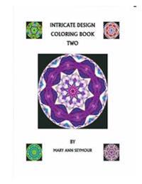 Intricate Design Coloring Book Two