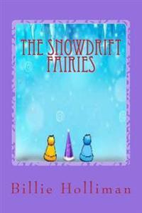 The Snowdrift Fairies