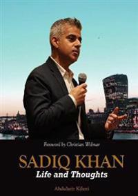 Sadiq Khan: Life and Thoughts
