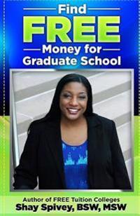 Find Free Money for Graduate School