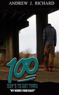 100 Days to Get Thru