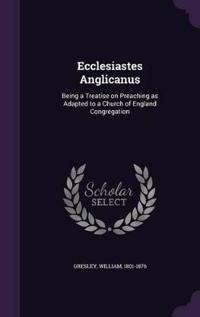 Ecclesiastes Anglicanus
