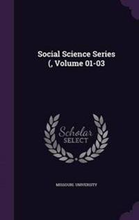 Social Science Series (, Volume 01-03