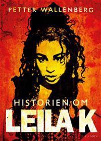 Historien om Leila K
