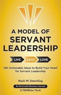 A Model of Servant Leadership