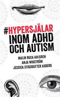 Hypersjälar - inom ADHD och Autism