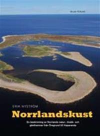 Norrlandskust : en beskriving av Norrlands natur-, klubb- och gästhamnar från Öregrund till Haparanda