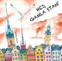 Hej, Gamla Stan!