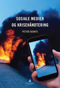 Sosiale medier og krisehåndtering - Petter Skants | Ridgeroadrun.org