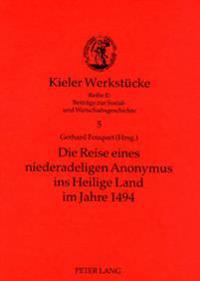 Die Reise Eines Niederadeligen Anonymus Ins Heilige Land Im Jahre 1494