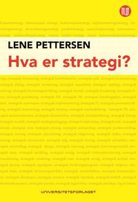 Hva er strategi? - Lene Pettersen, Inger Stensaker   Ridgeroadrun.org
