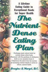 The Nutrient-dense Eating Plan